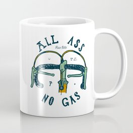 All Ass - No Gas Coffee Mug