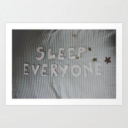 Sleep Everyone Art Print