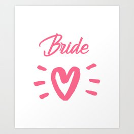 Bride To Be Pink Pulsating Heart Design Art Print