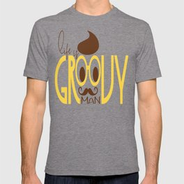 Typography Print Life is Groovy Man Hipster Eyeglasses Mustache T-shirt