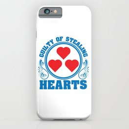 """A Hearty Tee For Lovers Saying """"Guilty Of Stealing Hearts"""" T-shirt Design Love Relationship iPhone Case"""
