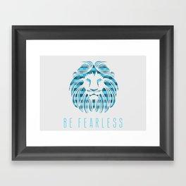 BE FEARLESS - BLUE Framed Art Print