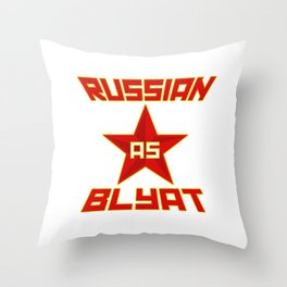 Russian as Blyat Throw Pillow
