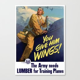You Give Him Wings -- World War Two Canvas Print
