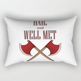 Hail and Well Met Rectangular Pillow