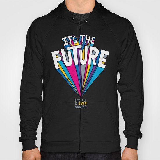 The Future Hoody
