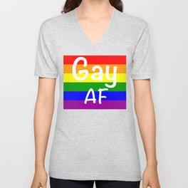Gay AF Gay Pride LGBT Shirt Unisex V-Neck