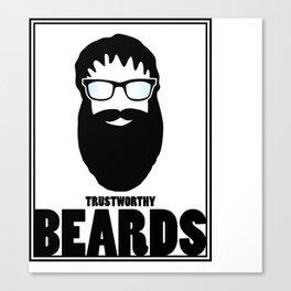Trustworthy Beards Canvas Print