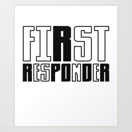 First Responder Fire Fighter Art Print