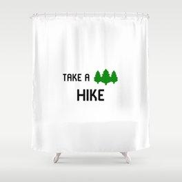 Hikers Take a Hike Backpacker Camper Shower Curtain
