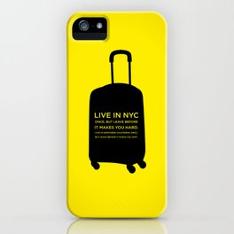 Sunscreen / Live in New York City once iPhone Case