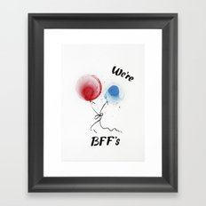 We are BFF's Framed Art Print