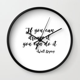 Inspirational Print, If You Can dream It, You Can do It, Printable Art, Typography Print, digital do Wall Clock