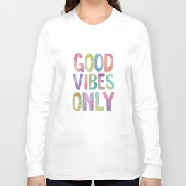 Good Vibes Only Watercolor Rainbow Typography Poster Inspirational childrens room nursery Long Sleeve T-shirt