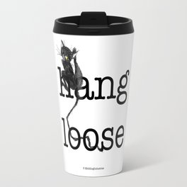 Hang loose is one complicated emotion of a cat! Travel Mug