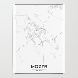 Minimal City Maps - Map Of Mozyr, Belarus. Poster