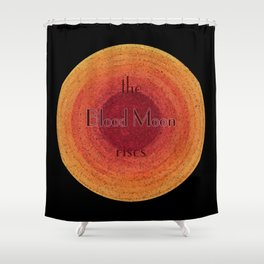 Blood Moon on the Rise Shower Curtain