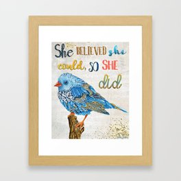 She Believed She Could, So She Did Framed Art Print