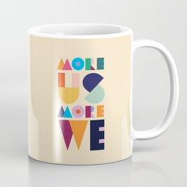 More Us More We - ByBrije Coffee Mug