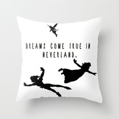 Dreams Come True In Neverland. Throw Pillow
