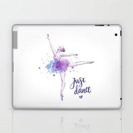JUST DANCE WATERCOLOR QUOTE Laptop & iPad Skin