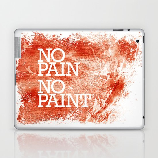 No Pain, No paint Laptop & iPad Skin