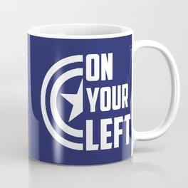 On Your Left Coffee Mug