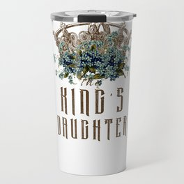 The King's Daughter Psalm 45 Floral Crown Travel Mug