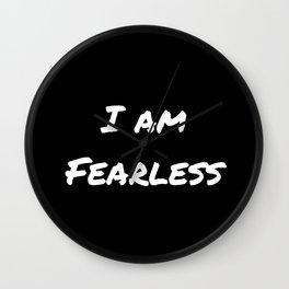 I AM FEARLESS BLACK Wall Clock