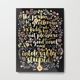 Jane Austen - Intolerably Stupid Gold Foil Metal Print