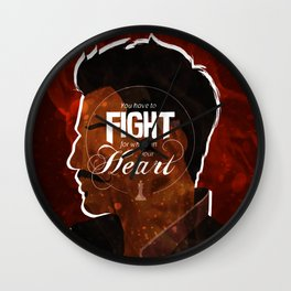 Fight For What's In Your Heart Wall Clock