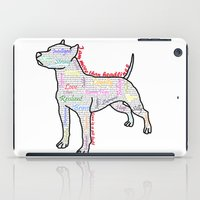 pit bull iPad Cases featuring I am more (love is a pit bull No.4) by Shay by design