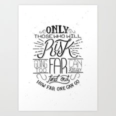 Those Who Risk Art Print