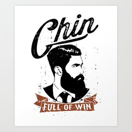 Beard Chin full of win Fathers Day personalized custom made mens birthday gift for him beard Art Print