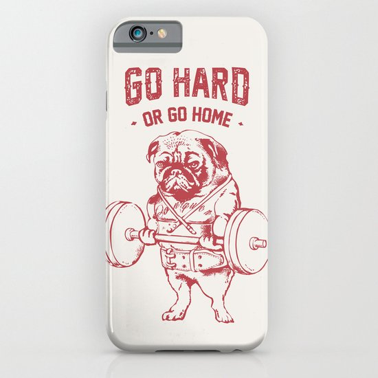 GO HARD OR GO HOME iPhone & iPod Case