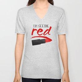 I'm Seeing Red Unisex V-Neck