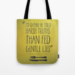 HARSH TRUTH Tote Bag