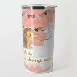 Winter Woodland: My Heart is Yours - Pink Travel Mug