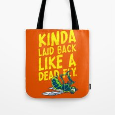 Like a dead fly (d'ha d'ha) Tote Bag