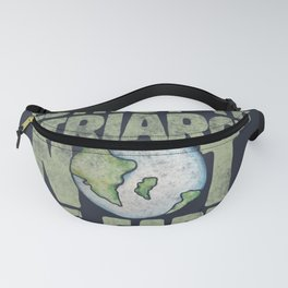 Destroy the Patriarchy not the Earth Fanny Pack
