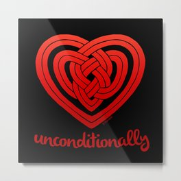 UNCONDITIONALLY in red on black Metal Print