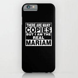 I Am Mariam Funny Personal Personalized Gift iPhone Case