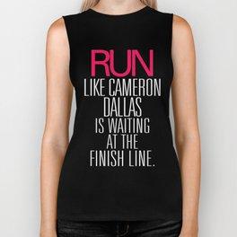 Run like Cameron Dallas is waiting at the Finish line Biker Tank