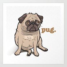Fat Pug Art Print