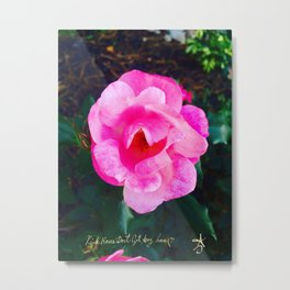 Pink Roses Don't Get Any Love - Pink Rose Metal Print