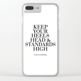 keep your heels head and standards high,fashion quote,fashion decor,fashionista,quote poster Clear iPhone Case