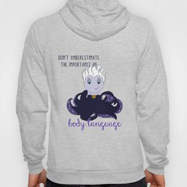 The Importance of Body Language Hoody