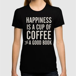 Happiness is a cup of coffee and a good book, vintage typography illustration, for libraries, pub T-shirt