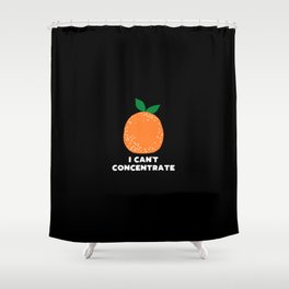 I can't concentrate - funny orange print Shower Curtain