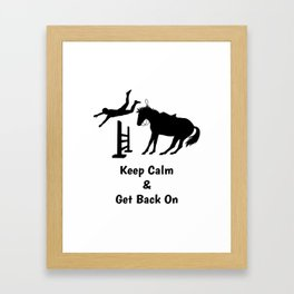 Keep Calm & Get Back On The Horse Black Framed Art Print
